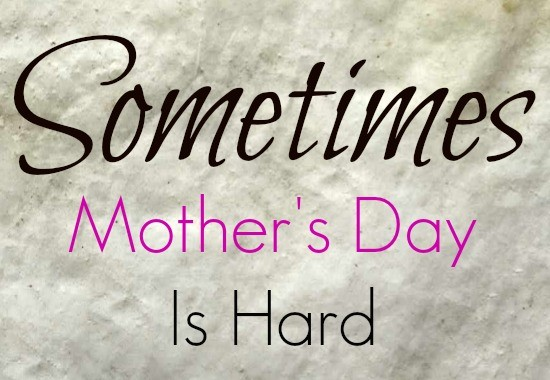 mothers-day-is-hard
